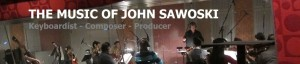 The Music of John Sawoski 310-590-6000