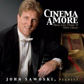Cinema Amore CD by John Sawoski
