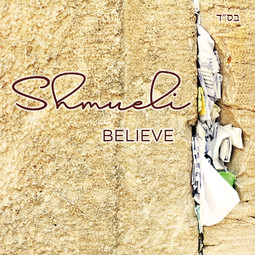 "Shmueli's ""Believe"" CD"