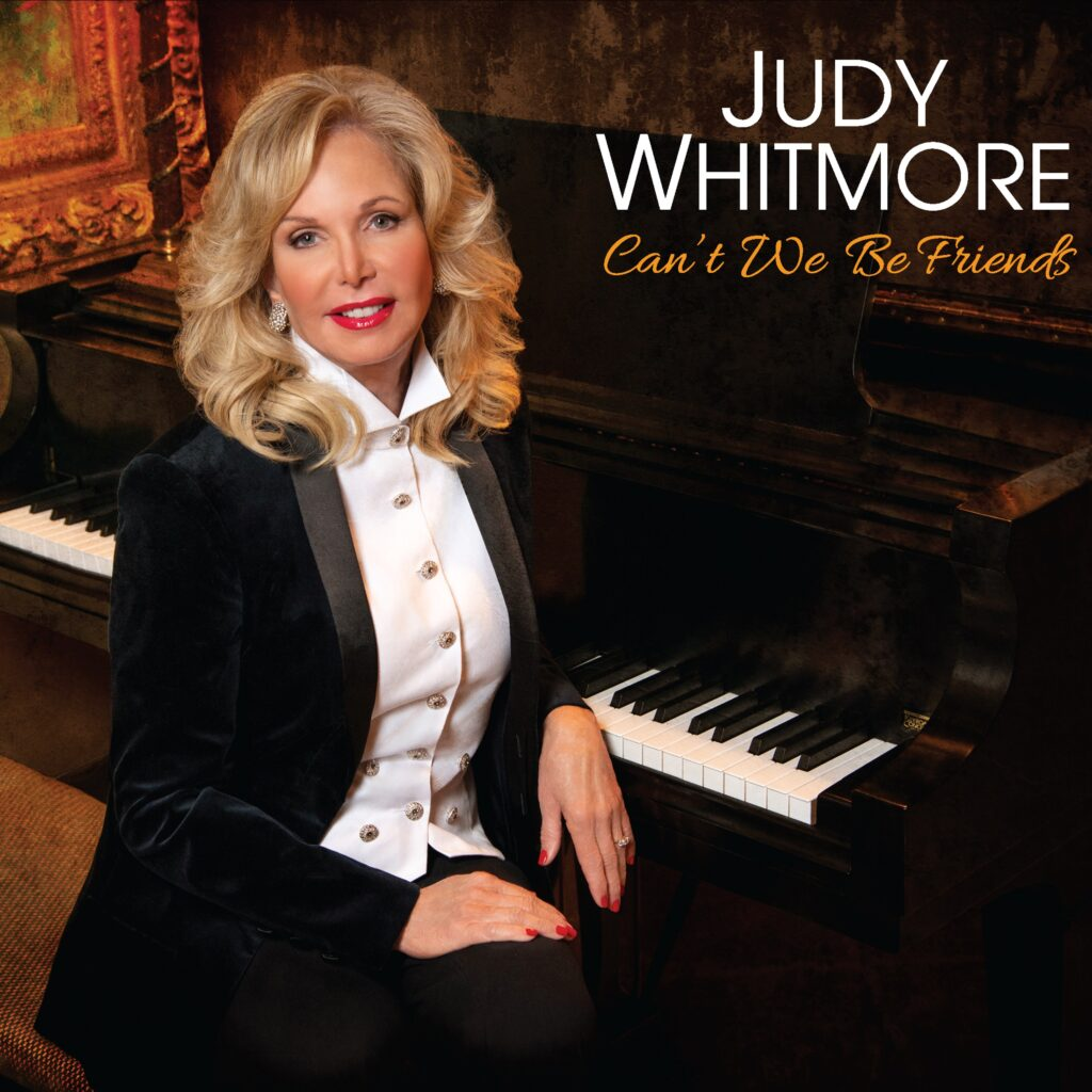 "Judy Whitmore's ""Can't We Be Friends"""